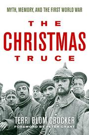 THE CHRISTMAS TRUCE by Terri Blom Crocker