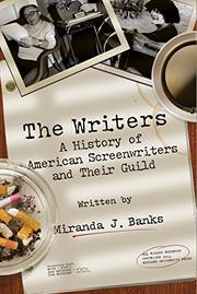 THE WRITERS by Miranda J. Banks