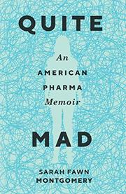 QUITE MAD by Sarah Fawn Montgomery