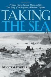 TAKING THE SEA by Dennis M. Powers