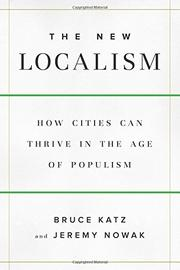 THE NEW LOCALISM by Bruce Katz