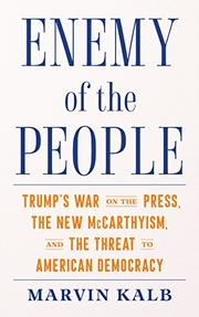 ENEMY OF THE PEOPLE by Marvin Kalb
