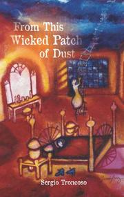 Book Cover for FROM THIS WICKED PATCH OF DUST