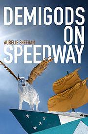 DEMIGODS ON SPEEDWAY by Aurelie Sheehan