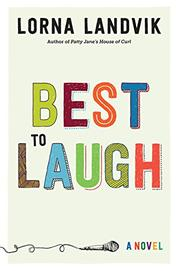 BEST TO LAUGH by Lorna Landvik
