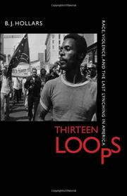 THIRTEEN LOOPS by B.J. Hollars
