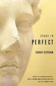 STUDY IN PERFECT by Sarah Gorham