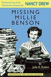 MISSING MILLIE BENSON by Julie K. Rubini