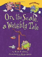 ON THE SCALE, A WEIGHTY TALE by Brian P. Cleary