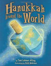 HANUKKAH AROUND THE WORLD by Tami Lehman-Wilzig