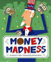 MONEY MADNESS by David A. Adler
