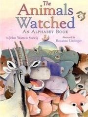 THE ANIMALS WATCHED by John Warren Stewig