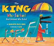 THE KING WHO BARKED by Charlotte Foltz Jones