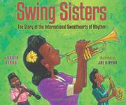 SWING SISTERS by Karen Deans