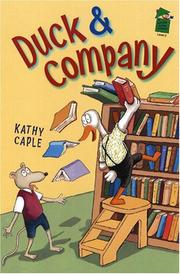 DUCK & COMPANY by Kathy Caple