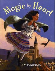 MAGIC BY HEART by Amy Gordon
