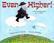 EVEN HIGHER! by Eric A. Kimmel