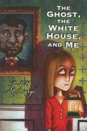 Book Cover for THE GHOST, THE WHITE HOUSE, AND ME
