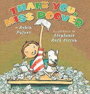 THANK YOU, MISS DOOVER by Robin Pulver