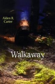 WALKAWAY by Alden R. Carter