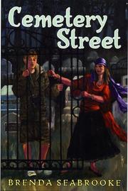 CEMETERY STREET by Brenda Seabrooke