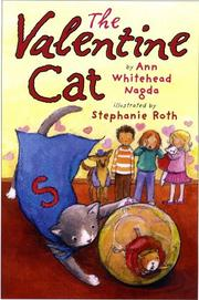 THE VALENTINE CAT by Ann Whitehead Nagda