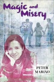 MAGIC AND MISERY by Peter Marino