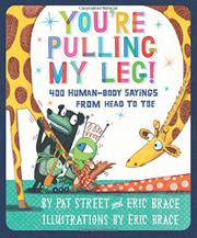 YOU'RE PULLING MY LEG! by Pat Street