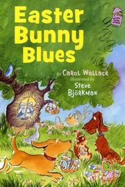 EASTER BUNNY BLUES by Carol Wallace