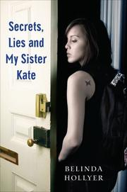 SECRETS, LIES AND MY SISTER KATE by Belinda Hollyer