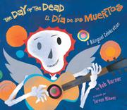 THE DAY OF THE DEAD / EL DÍA DE LOS MUERTOS by Bob Barner