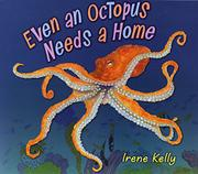 Book Cover for EVEN AN OCTOPUS NEEDS A HOME