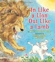 IN LIKE A LION OUT LIKE A LAMB by Marion Dane Bauer