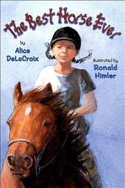 THE BEST HORSE EVER by Alice DeLaCroix