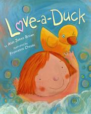 LOVE-A-DUCK by Alan James Brown
