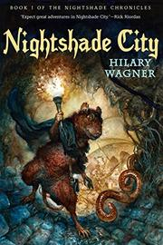 NIGHTSHADE CITY by Hilary Wagner