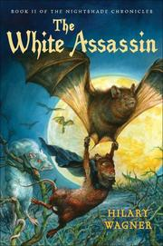 THE WHITE ASSASSIN by Hilary Wagner