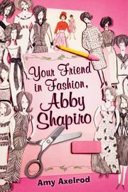 Cover art for YOUR FRIEND IN FASHION, ABBY SHAPIRO