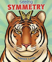 SEEING SYMMETRY by Loreen Leedy
