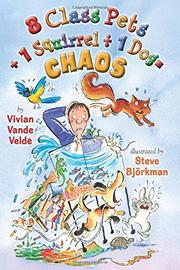 Book Cover for 8 CLASS PETS + 1 SQUIRREL ÷ 1 DOG = CHAOS