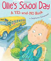 OLLIE'S SCHOOL DAY  by Stephanie Calmenson