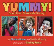 YUMMY! by Shelley Rotner