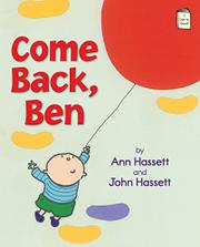 COME BACK, BEN by Ann Hassett