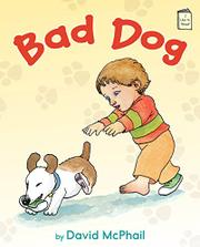 BAD DOG by David McPhail