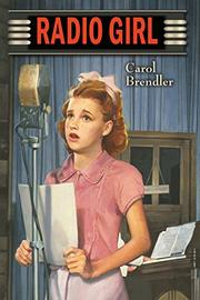 RADIO GIRL by Carol Brendler