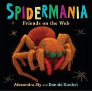 SPIDERMANIA by Alexandra Siy