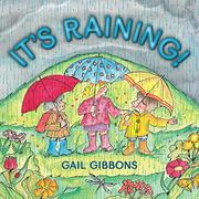 IT'S RAINING! by Gail Gibbons