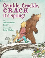 CRINKLE, CRACKLE, CRACK by Marion Dane Bauer