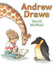 ANDREW DRAWS by David McPhail