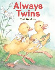 ALWAYS TWINS by Teri Weidner